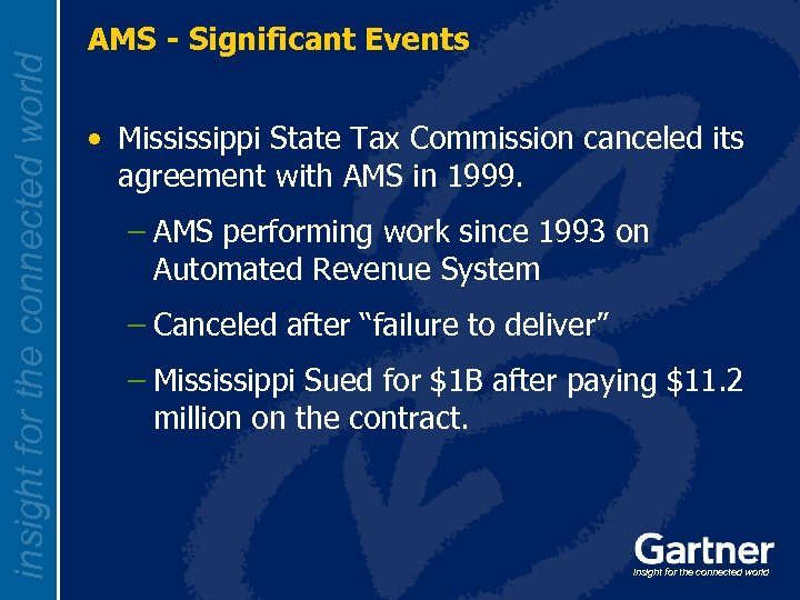 insight for the connected world AMS - Significant Events • Mississippi State Tax Commission