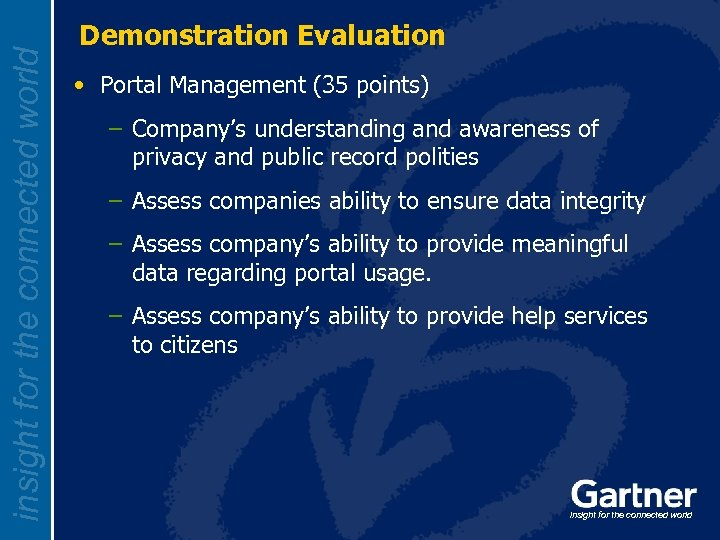 insight for the connected world Demonstration Evaluation • Portal Management (35 points) – Company's