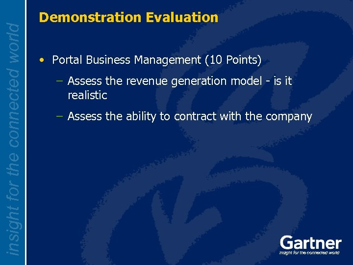 insight for the connected world Demonstration Evaluation • Portal Business Management (10 Points) –