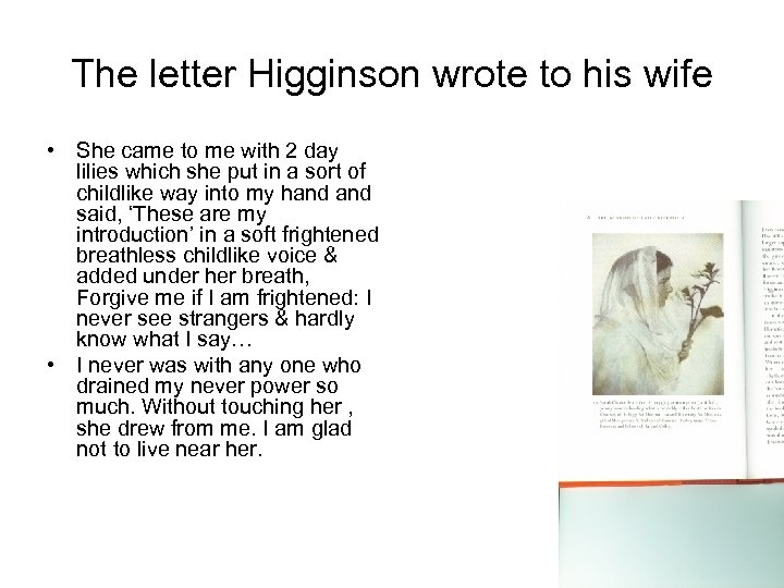 The letter Higginson wrote to his wife • She came to me with 2