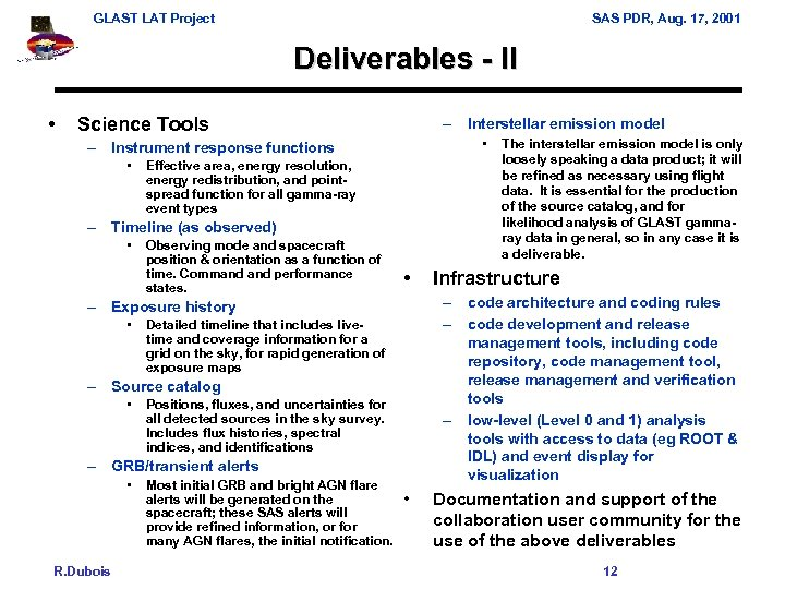 GLAST LAT Project SAS PDR, Aug. 17, 2001 Deliverables - II • Science Tools