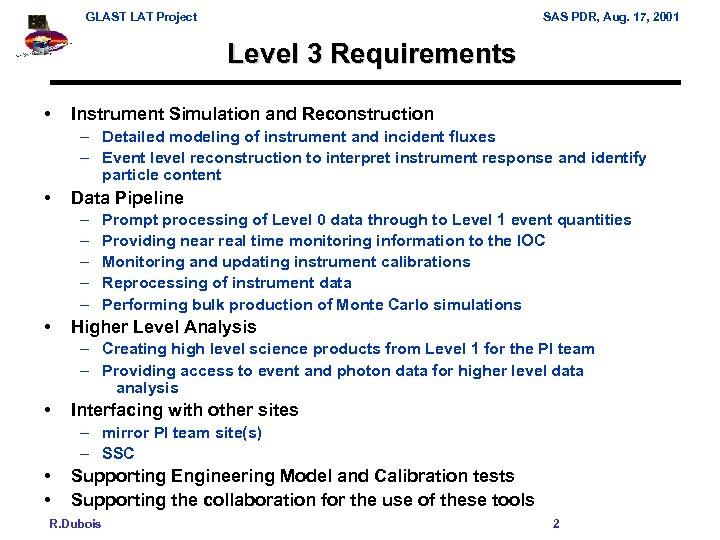 GLAST LAT Project SAS PDR, Aug. 17, 2001 Level 3 Requirements • Instrument Simulation
