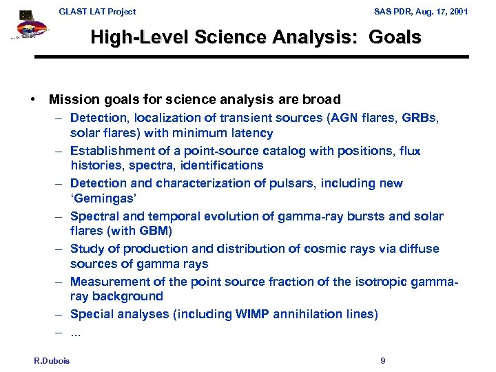 GLAST LAT Project SAS PDR, Aug. 17, 2001 High-Level Science Analysis: Goals • Mission