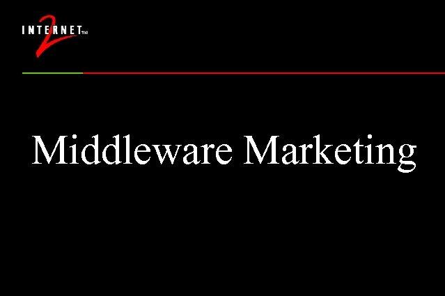 Middleware Marketing