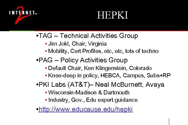 HEPKI • TAG – Technical Activities Group • Jim Jokl, Chair, Virginia • Mobility,