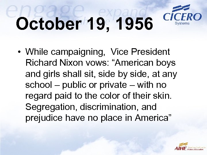 """October 19, 1956 • While campaigning, Vice President Richard Nixon vows: """"American boys and"""