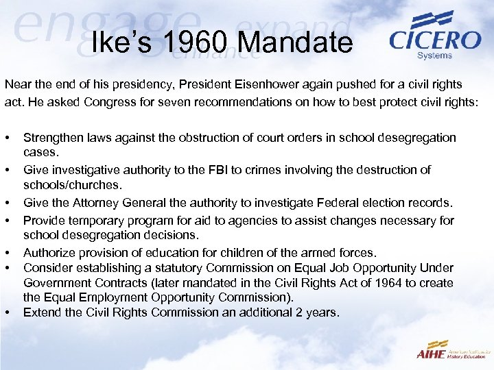 Ike's 1960 Mandate Near the end of his presidency, President Eisenhower again pushed for