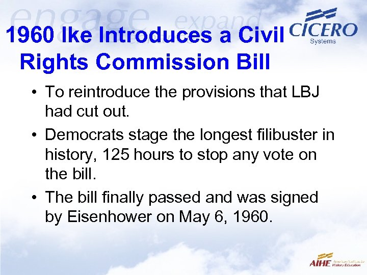 1960 Ike Introduces a Civil Rights Commission Bill • To reintroduce the provisions that