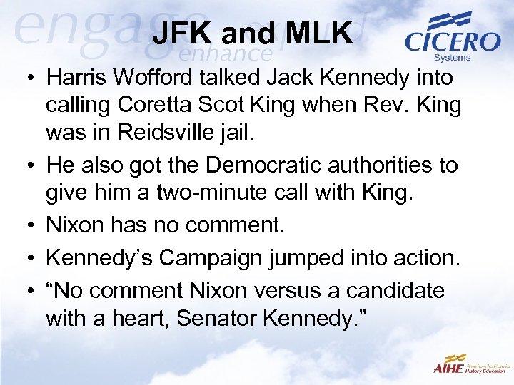JFK and MLK • Harris Wofford talked Jack Kennedy into calling Coretta Scot King
