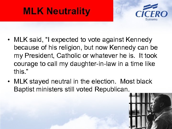 """MLK Neutrality • MLK said, """"I expected to vote against Kennedy because of his"""