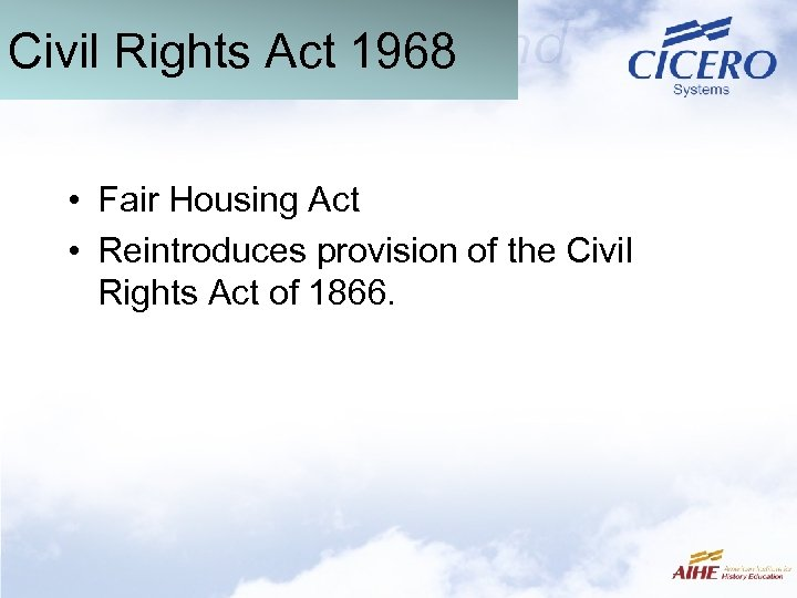 Civil Rights Act 1968 • Fair Housing Act • Reintroduces provision of the Civil