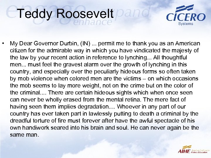 Teddy Roosevelt • My Dear Governor Durbin, (IN). . . permit me to thank