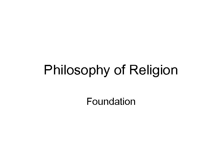 Philosophy of Religion Foundation