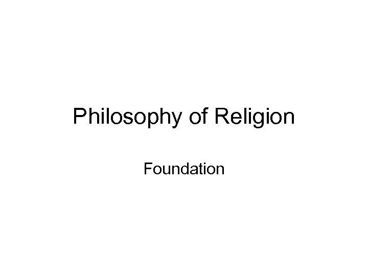 Philosophy of Religion Foundation