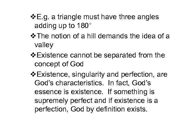 v. E. g. a triangle must have three angles adding up to 180° v.