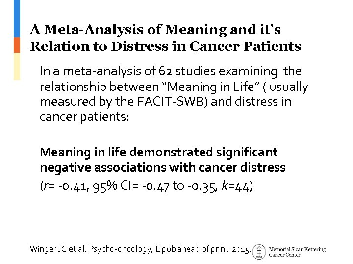 A Meta-Analysis of Meaning and it's Relation to Distress in Cancer Patients In a
