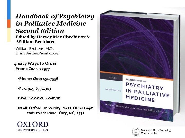Handbook of Psychiatry in Palliative Medicine Second Edition Edited by Harvey Max Chochinov &