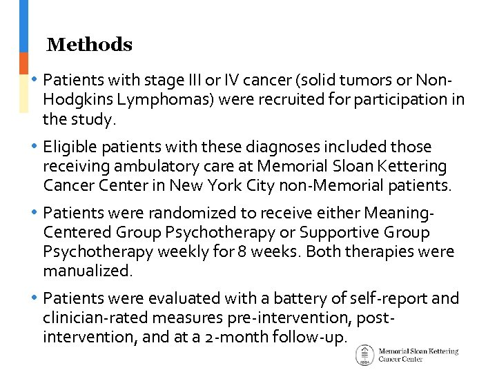 Methods • Patients with stage III or IV cancer (solid tumors or Non. Hodgkins