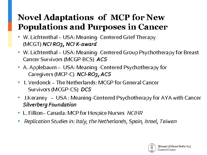 Novel Adaptations of MCP for New Populations and Purposes in Cancer • W. Lichtenthal