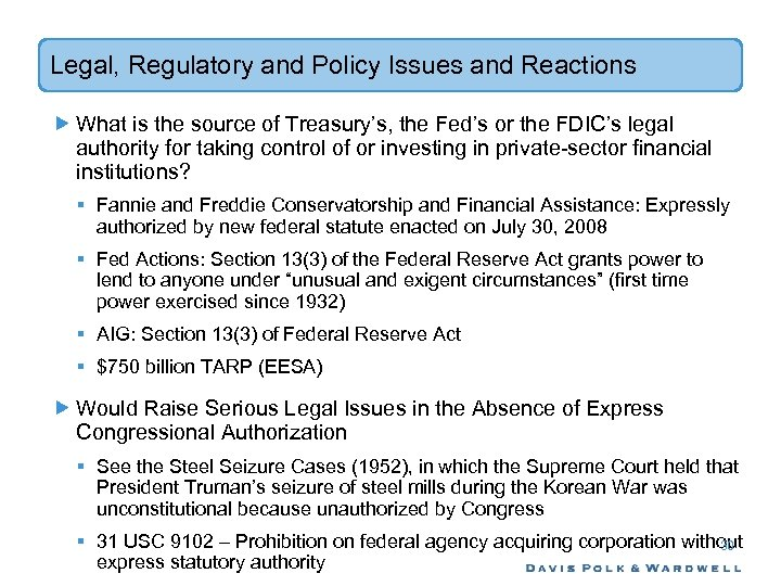 Legal, Regulatory and Policy Issues and Reactions What is the source of Treasury's, the