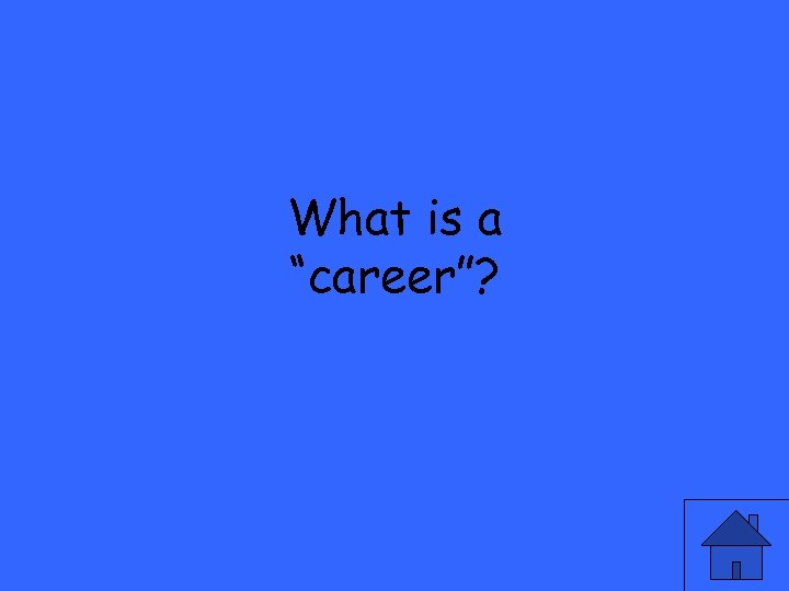 """What is a """"career""""?"""