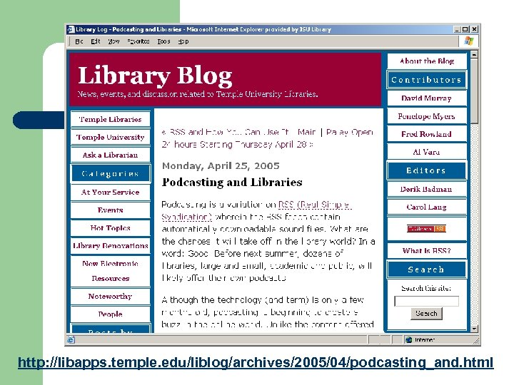 http: //libapps. temple. edu/liblog/archives/2005/04/podcasting_and. html