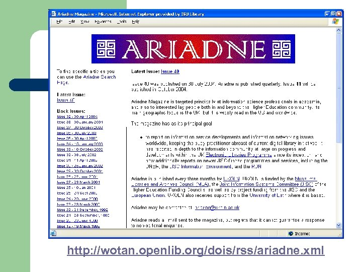 http: //wotan. openlib. org/dois/rss/ariadne. xml