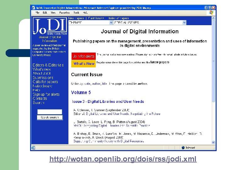 http: //wotan. openlib. org/dois/rss/jodi. xml