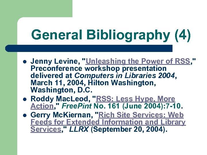 General Bibliography (4) l l l Jenny Levine,