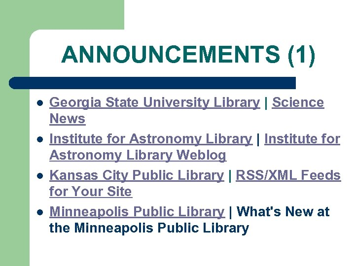 ANNOUNCEMENTS (1) l l Georgia State University Library | Science News Institute for Astronomy