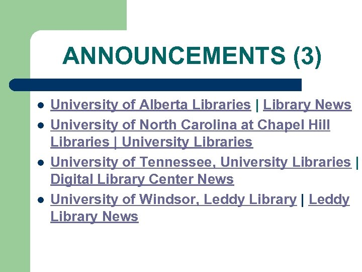 ANNOUNCEMENTS (3) l l University of Alberta Libraries | Library News University of North
