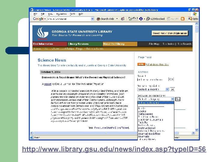 http: //www. library. gsu. edu/news/index. asp? type. ID=56