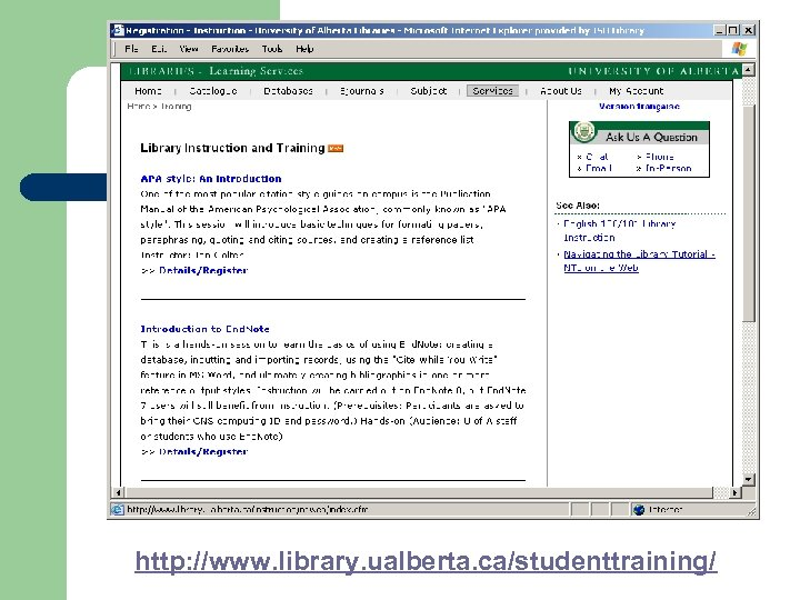 http: //www. library. ualberta. ca/studenttraining/