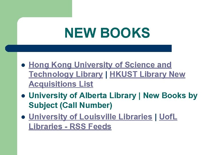 NEW BOOKS l l l Hong Kong University of Science and Technology Library |