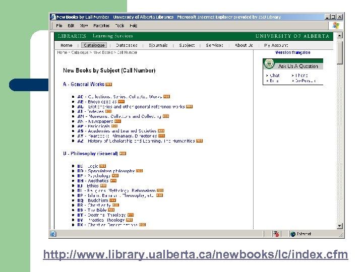 http: //www. library. ualberta. ca/newbooks/lc/index. cfm
