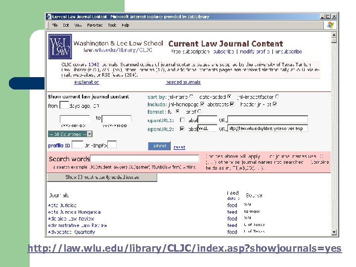 http: //law. wlu. edu/library/CLJC/index. asp? showjournals=yes