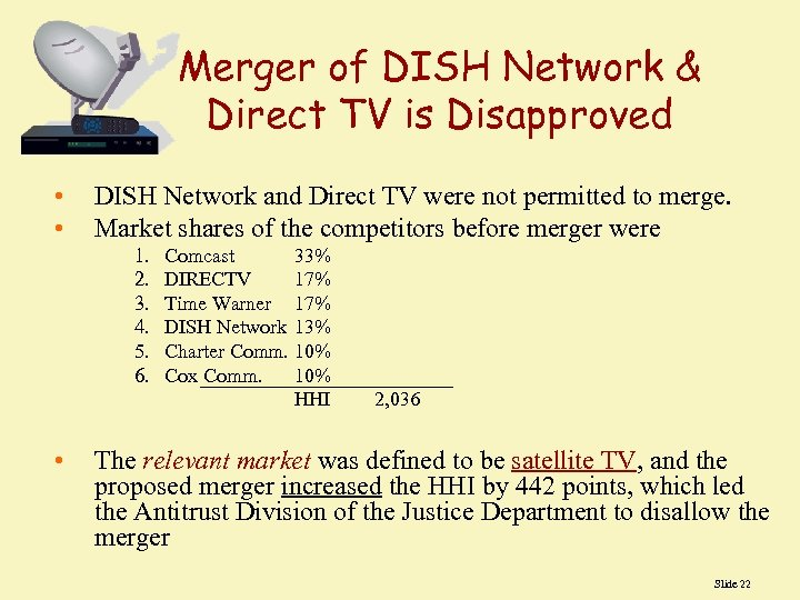 Merger of DISH Network & Direct TV is Disapproved • • DISH Network and