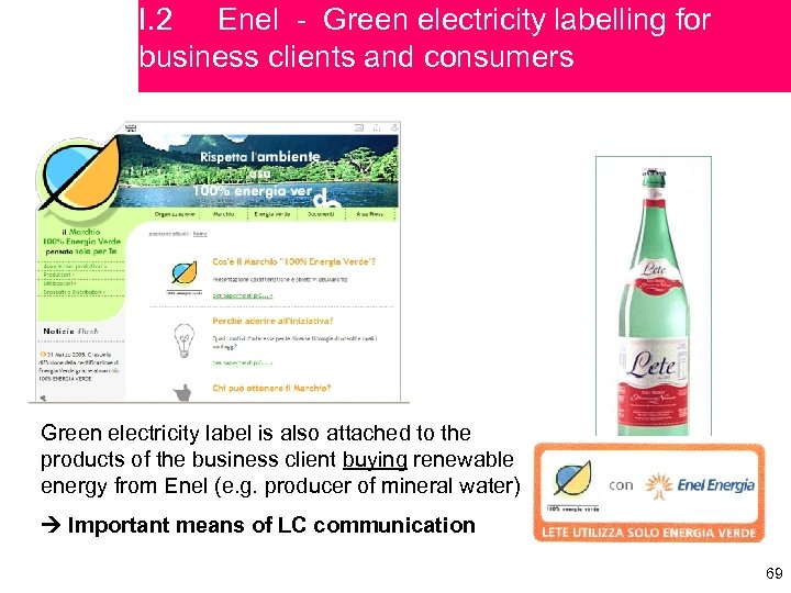 I. 2 Enel - Green electricity labelling for business clients and consumers Green electricity