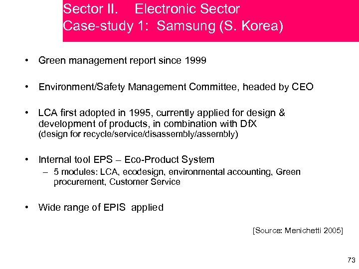 Sector II. Electronic Sector Case-study 1: Samsung (S. Korea) • Green management report since
