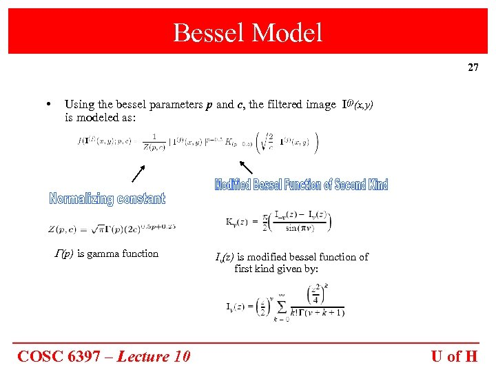 Bessel Model 27 • Using the bessel parameters p and c, the filtered image
