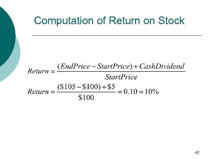Computation of Return on Stock 42