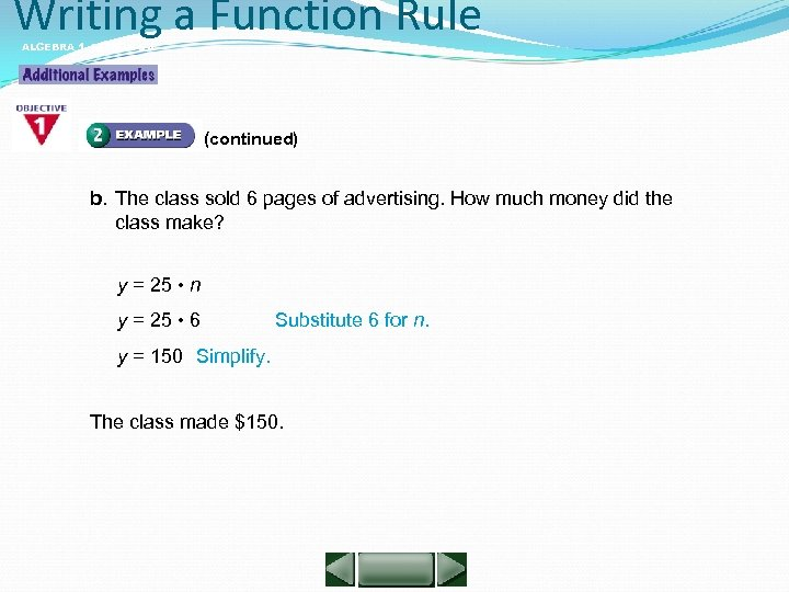 Writing a Function Rule ALGEBRA 1 LESSON 5 -4 (continued) b. The class sold