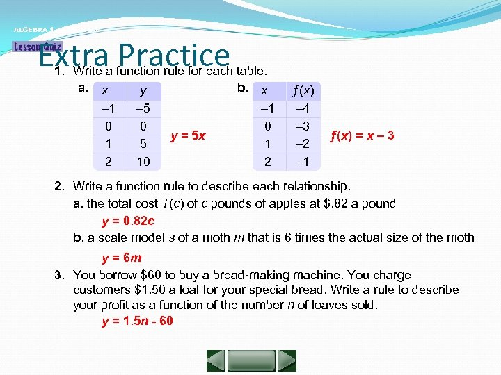 ALGEBRA 1 LESSON 5 -4 Extra Practice 1. Write a function rule for each