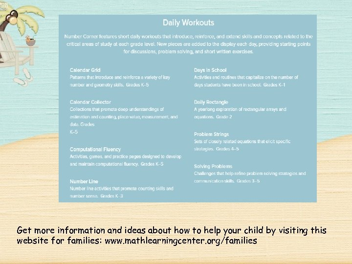 Get more information and ideas about how to help your child by visiting this