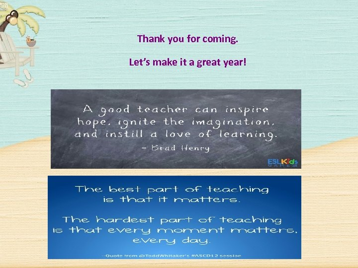 Thank you for coming. Let's make it a great year!