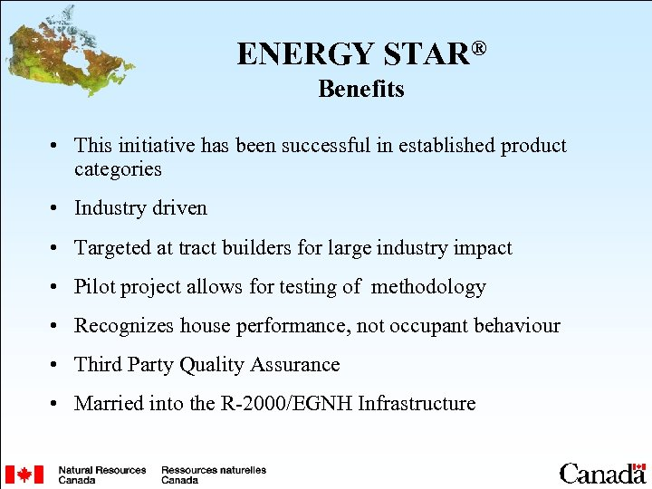 ENERGY STAR® Benefits • This initiative has been successful in established product categories •