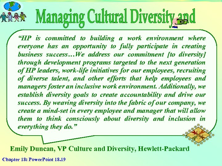 """""""HP is committed to building a work environment where everyone has an opportunity to"""