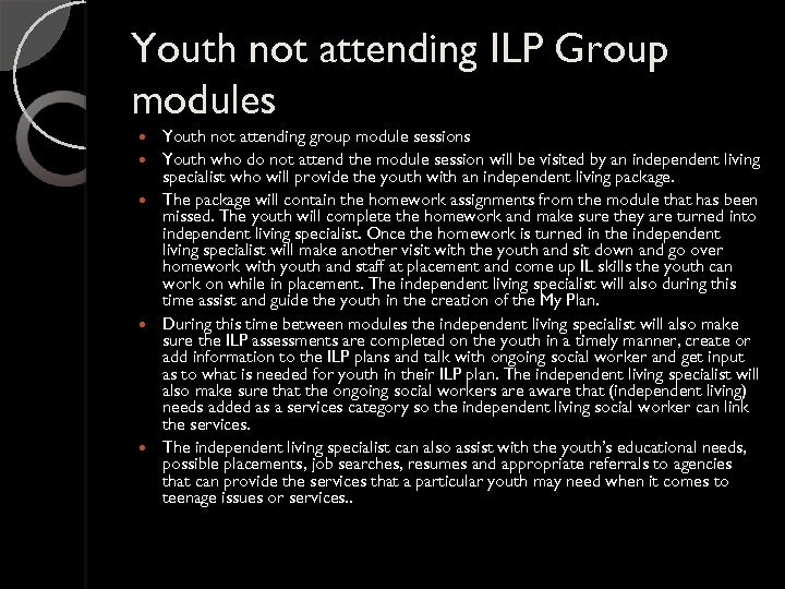 Youth not attending ILP Group modules Youth not attending group module sessions Youth who