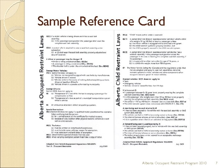 Sample Reference Card Alberta Occupant Restraint Program 2010 7