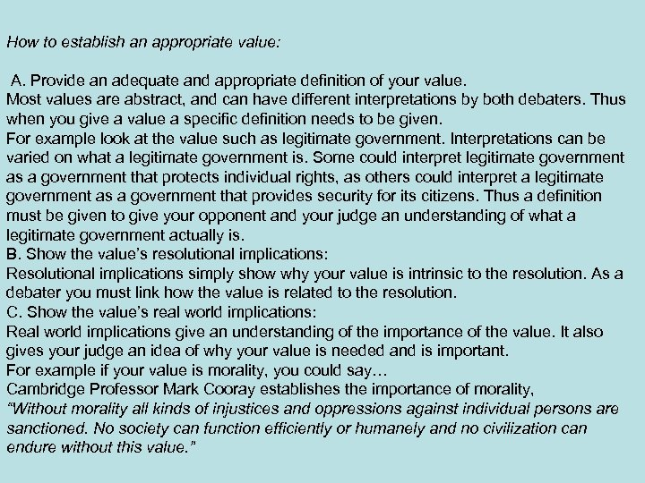 How to establish an appropriate value: A. Provide an adequate and appropriate definition of
